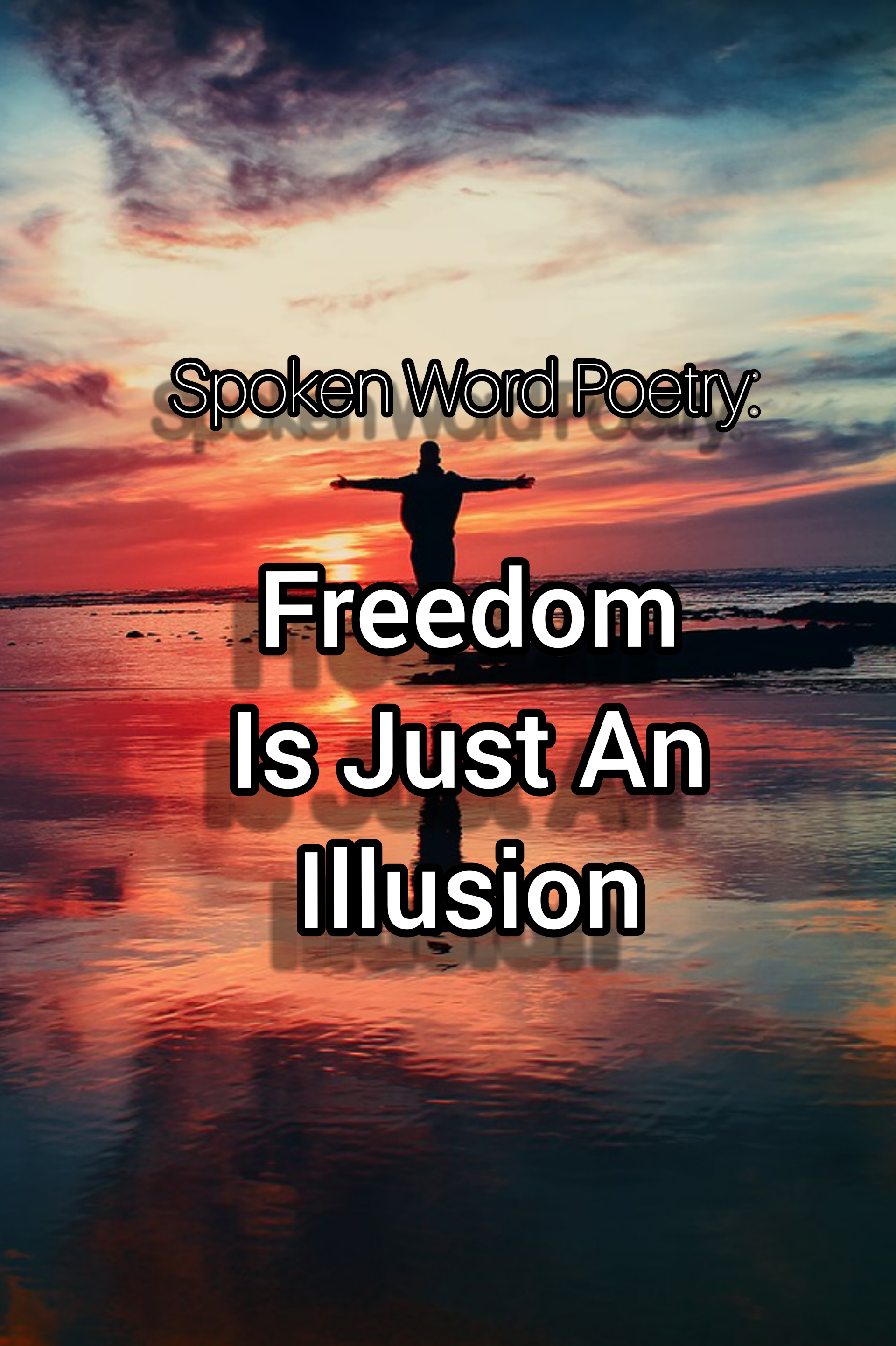 Freedom Is Just An Illusion | VIANO'S BITS OF EVERYTHING