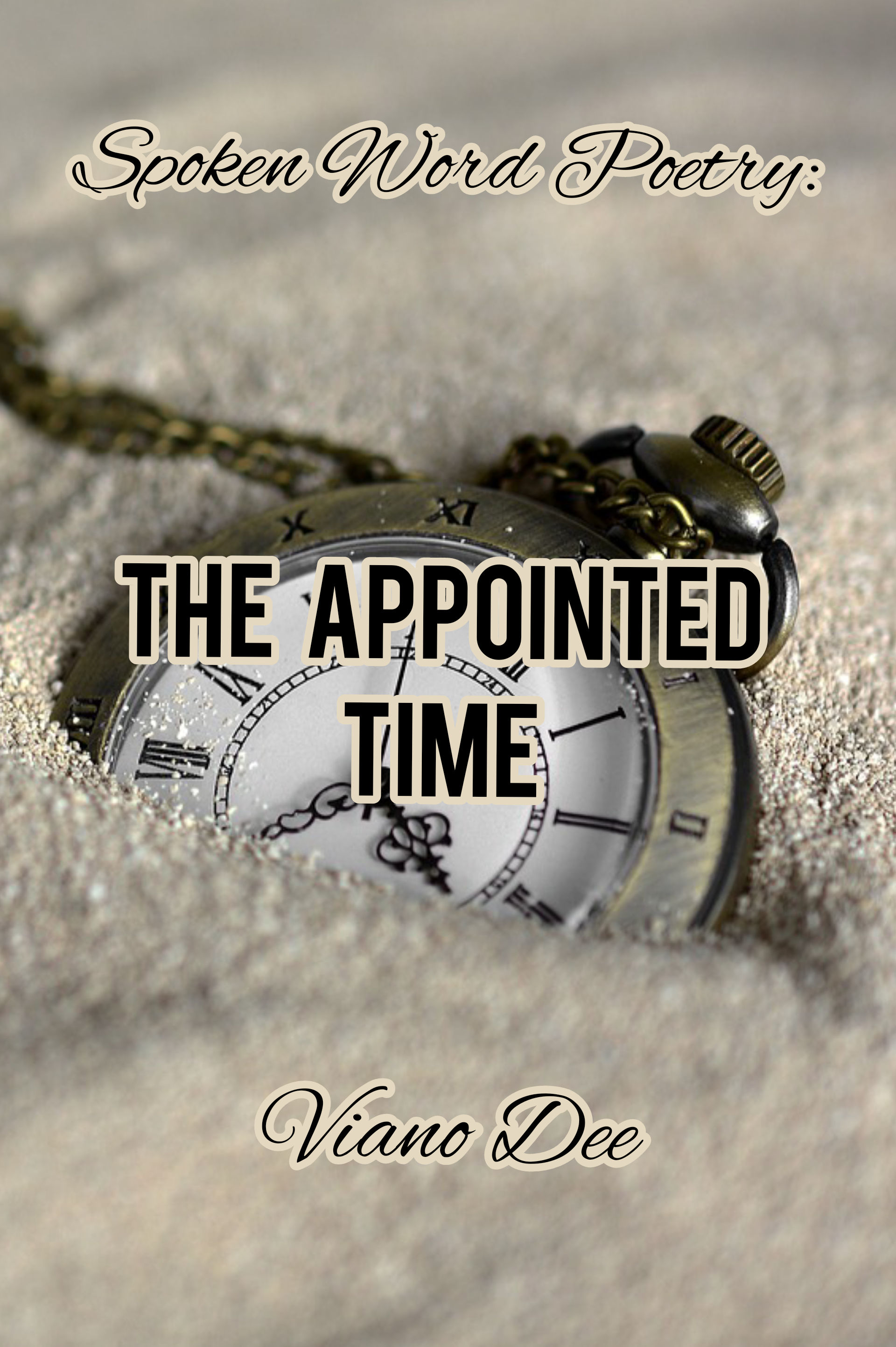 The Appointed Time: Spoken Word
