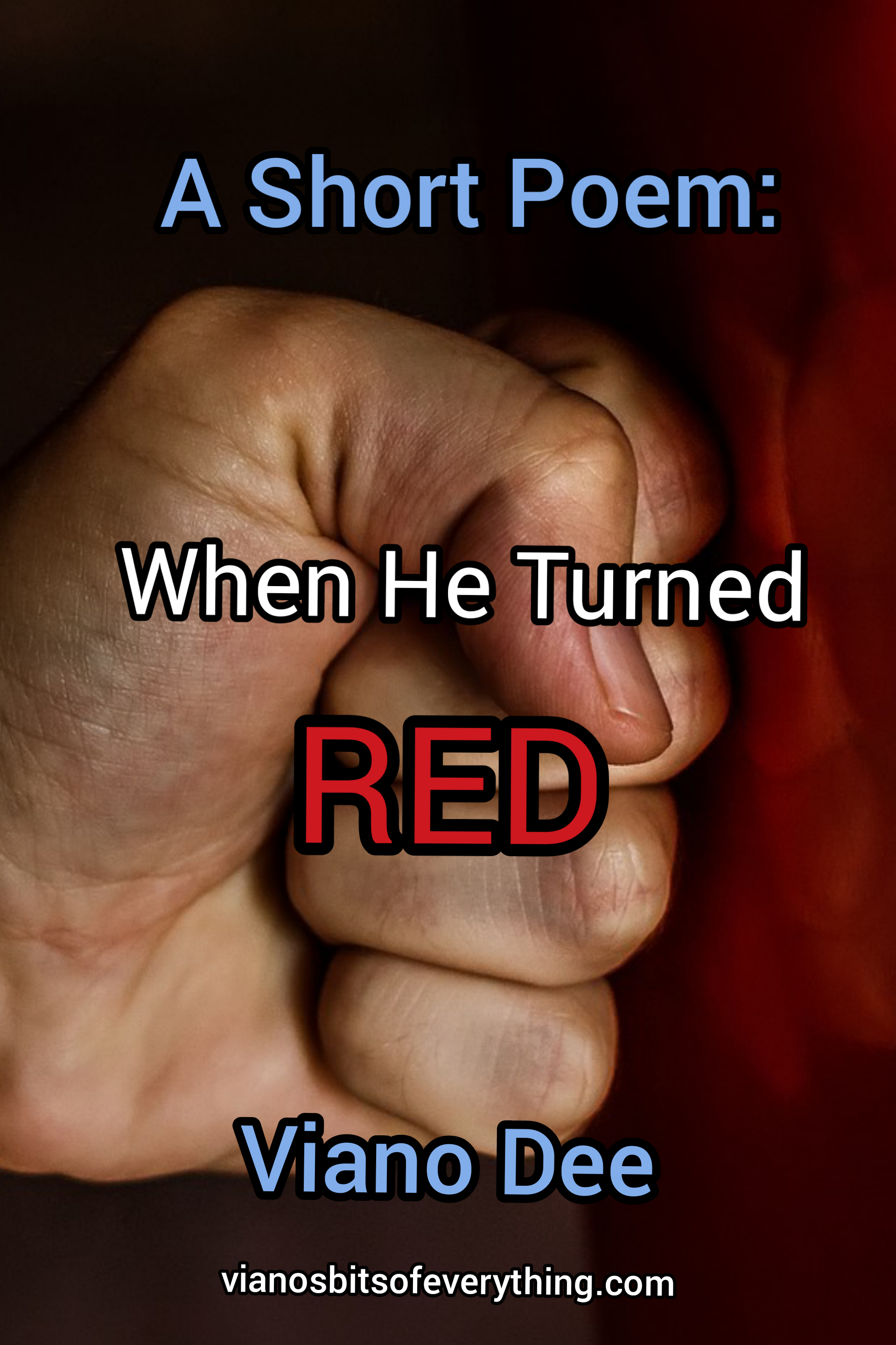 When He Turned Red: Short Poem