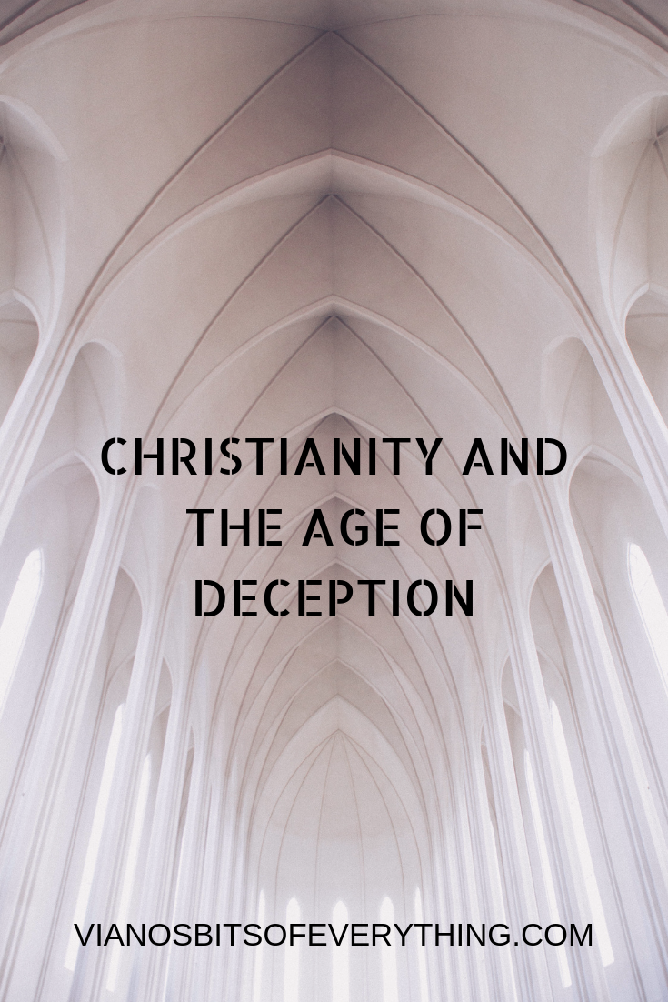 Christianity and The Age of Deception