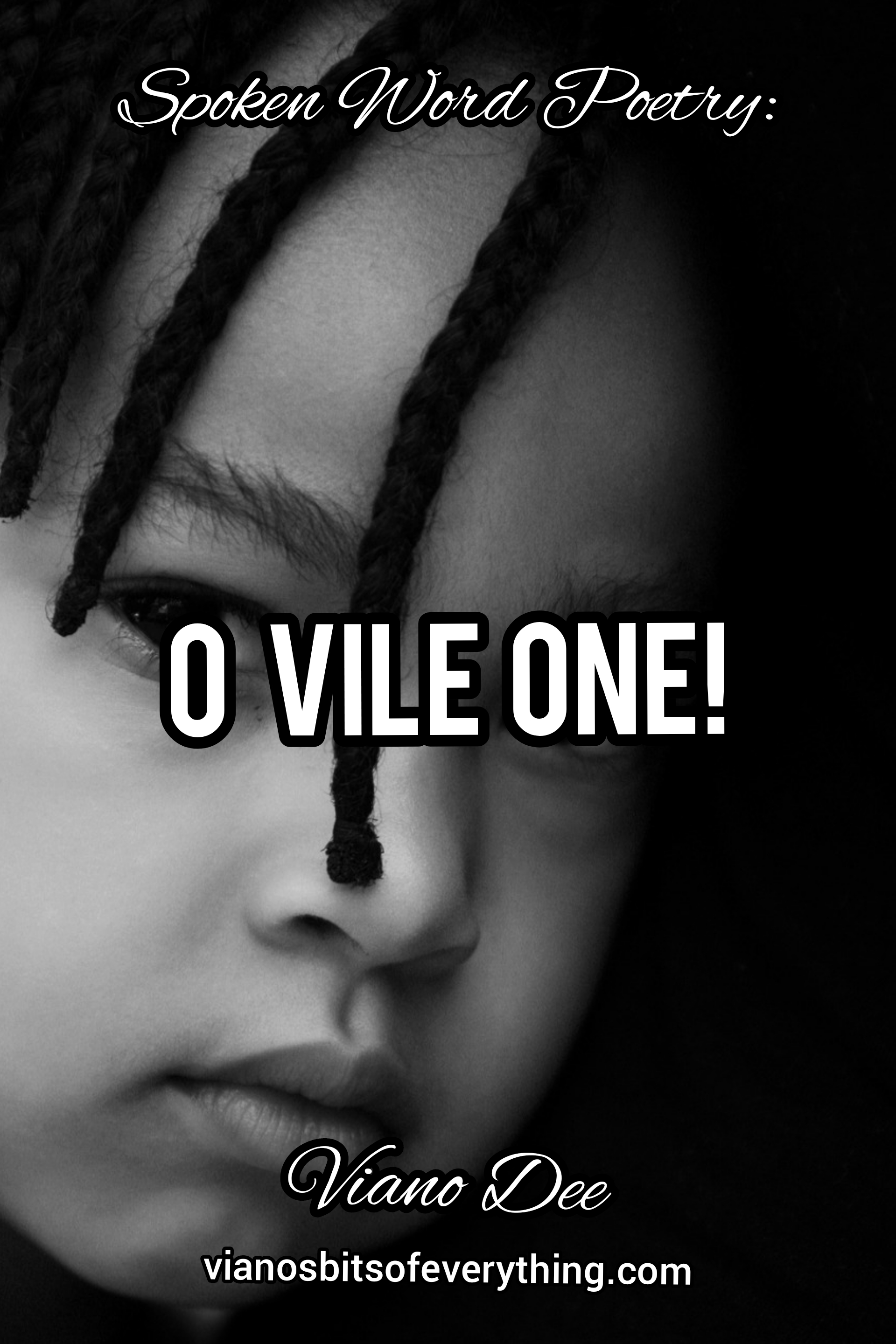 O Vile One: Spoken Word