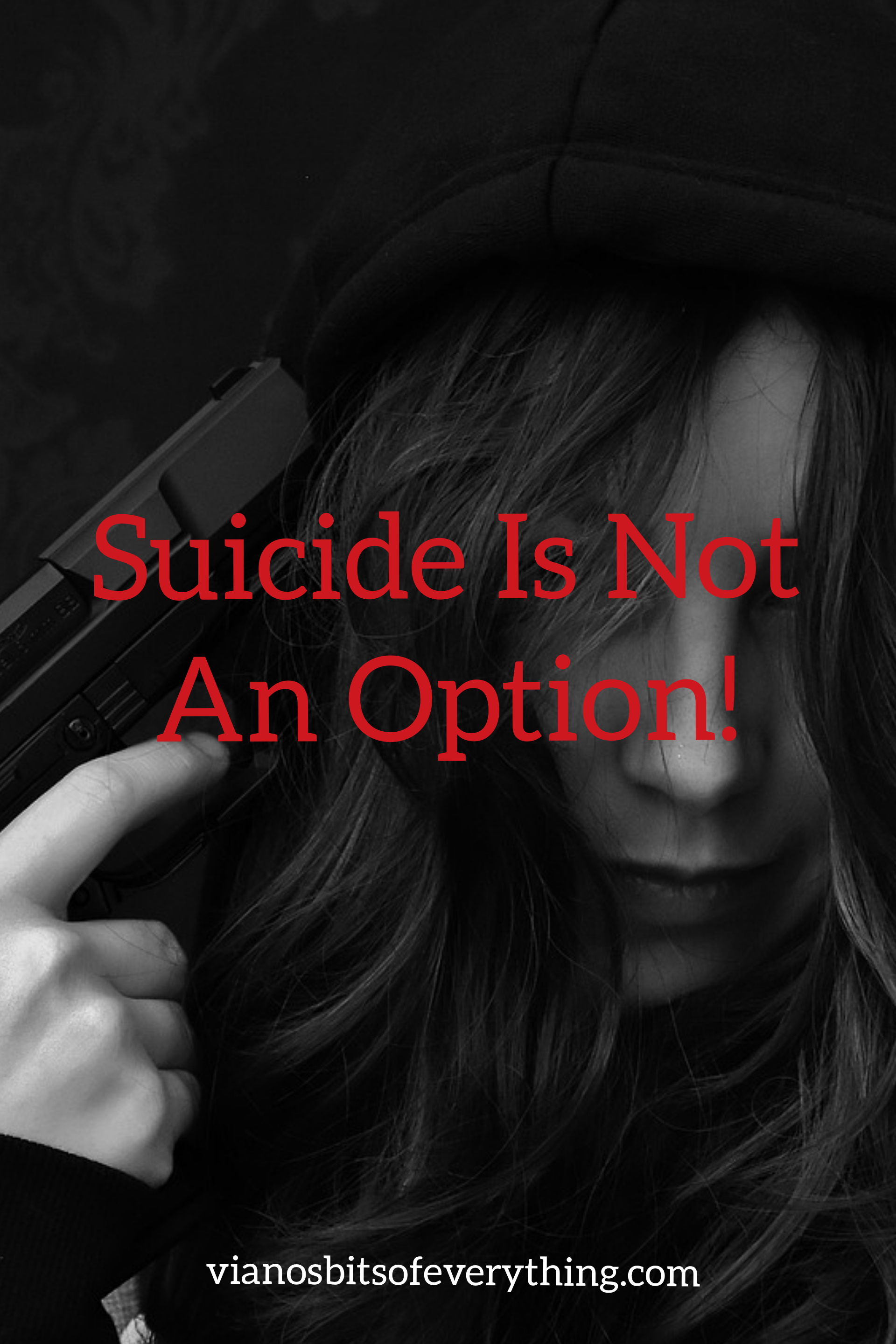 Suicide Is Not an Option!