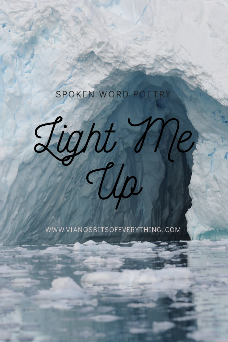 Light Me Up: Spoken Word