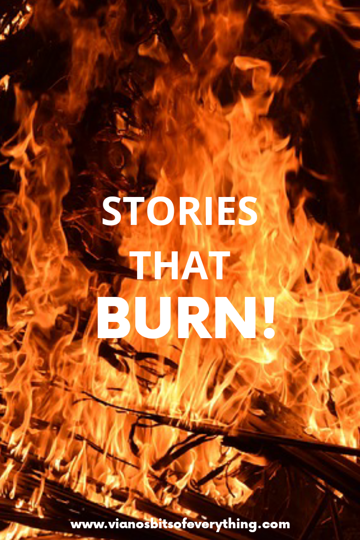 Stories That Burn!