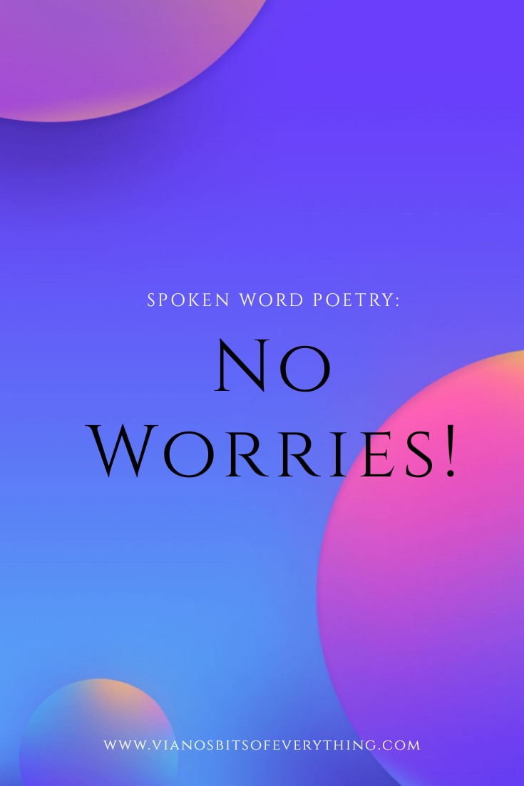No Worries: Spoken Word