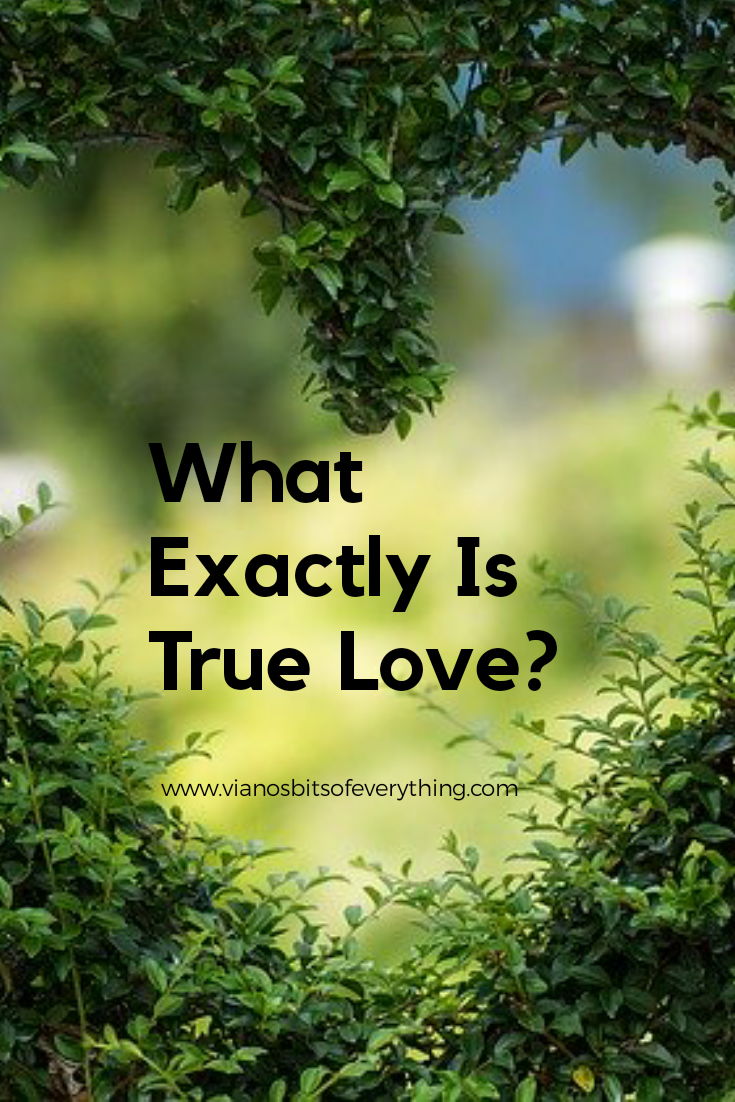 What Exactly Is True Love?