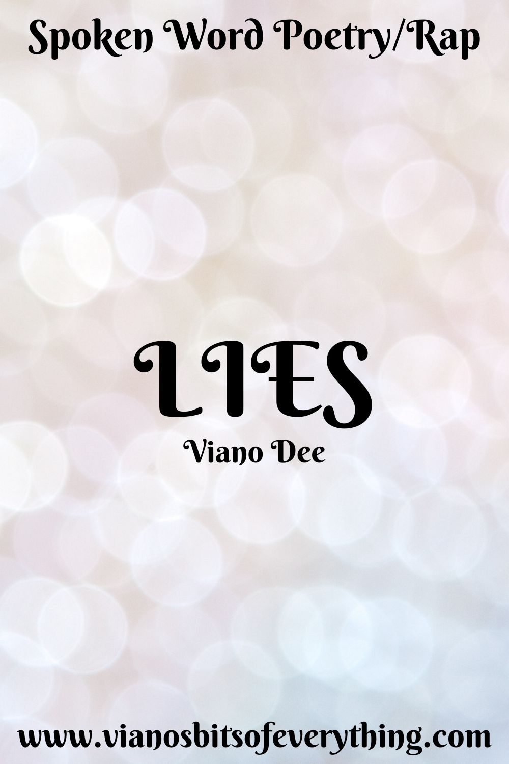 Lies: Spoken Word/Rap