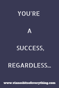 You are a success