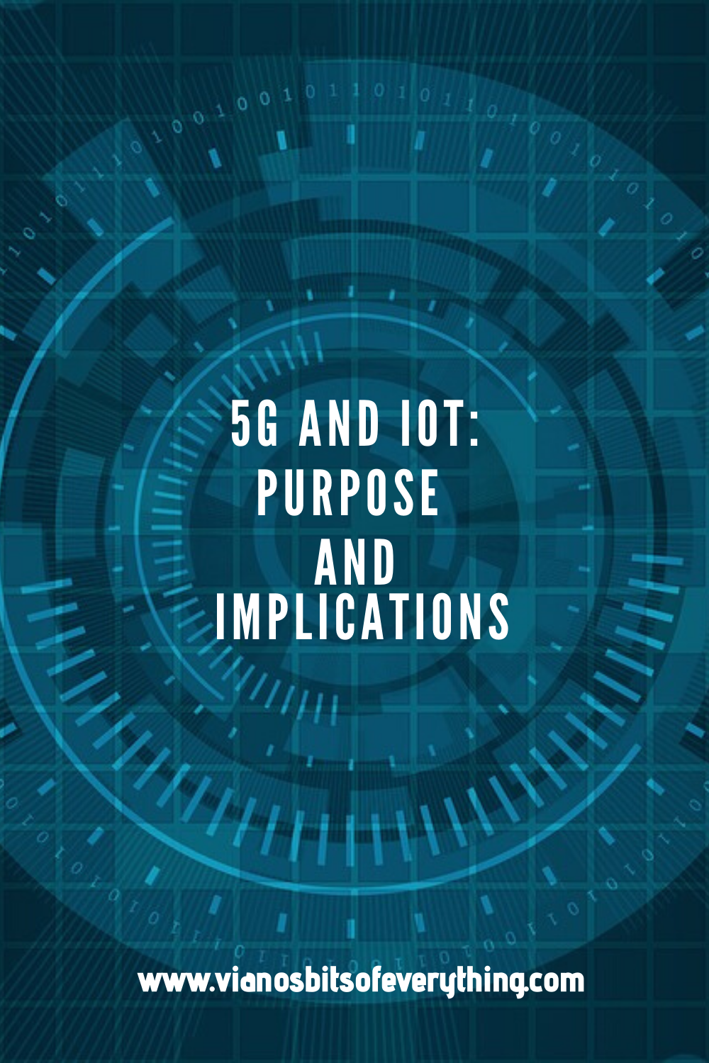 5G and IoT: Purpose and Implications