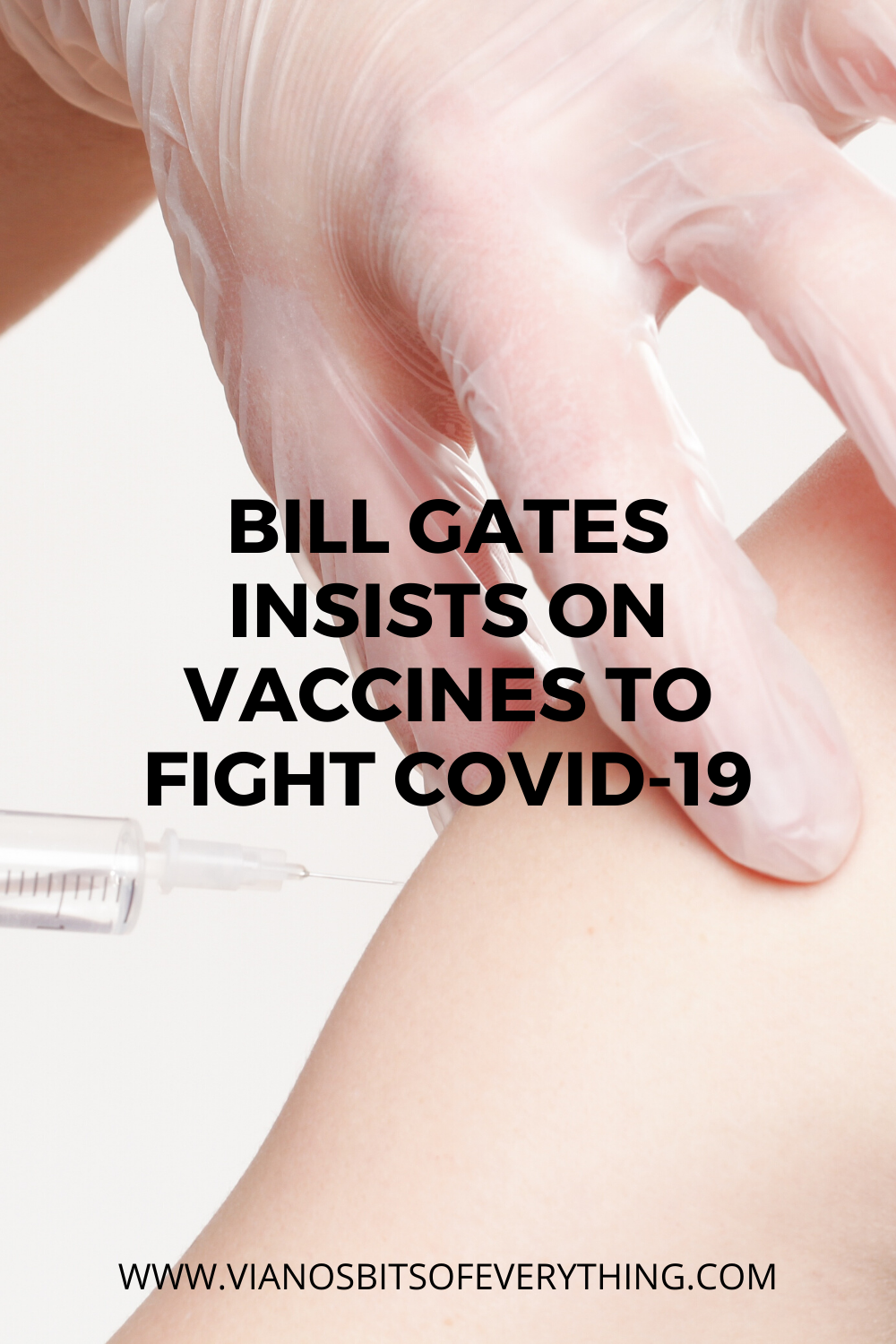 Bill Gates Insists On Vaccines To Fight Covid-19