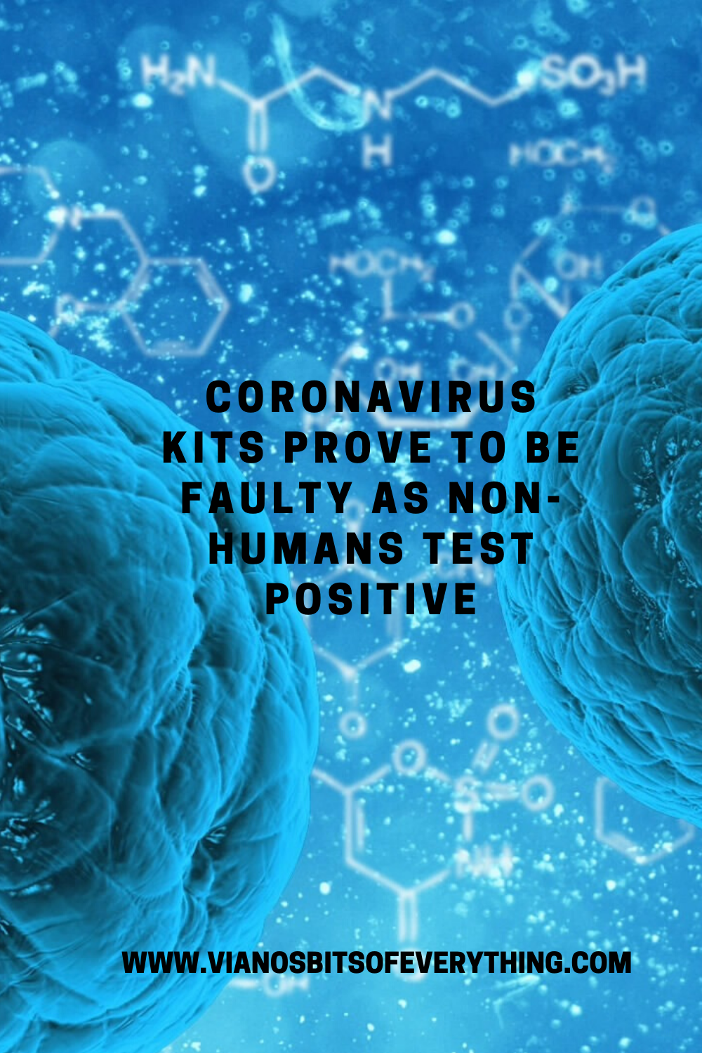 Coronavirus Kits Prove To Be Faulty As Non-Humans Test Positive