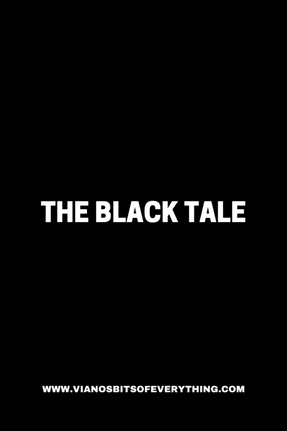 The Black Tale