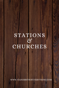 stations and churches