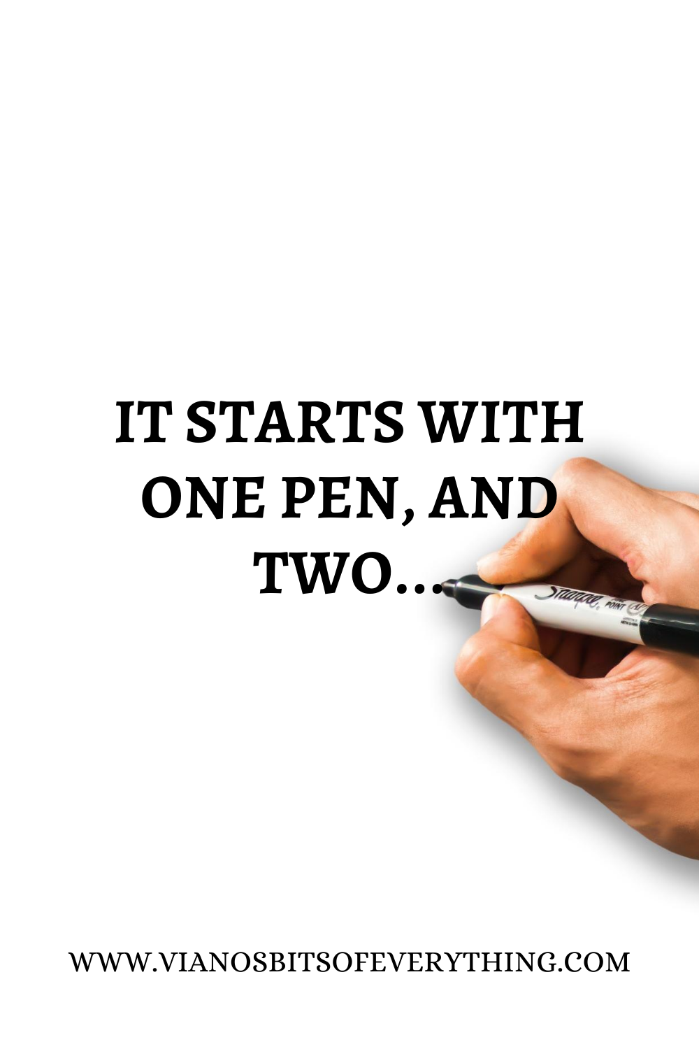 It starts with one pen, and two..