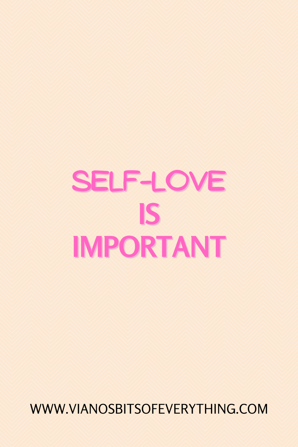 Self-love Is Important!