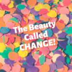 The Beauty Called Change 1