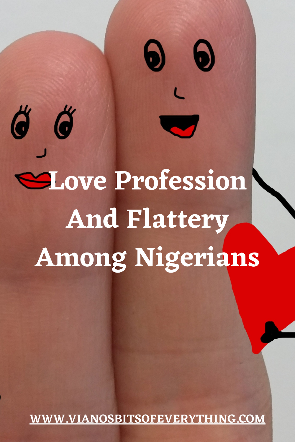 Love Profession And Flattery Among Nigerians