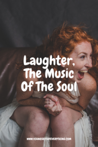laughter, the music of the soul